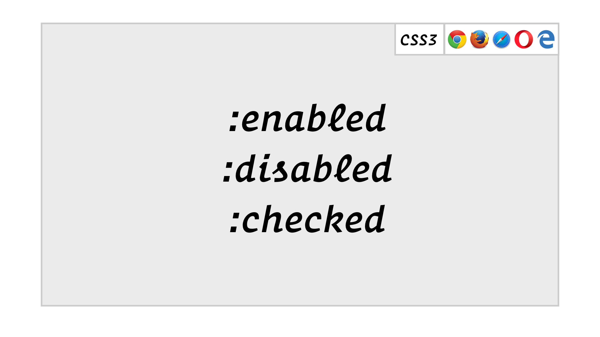 slide: :enabled, :disabled, :checked
